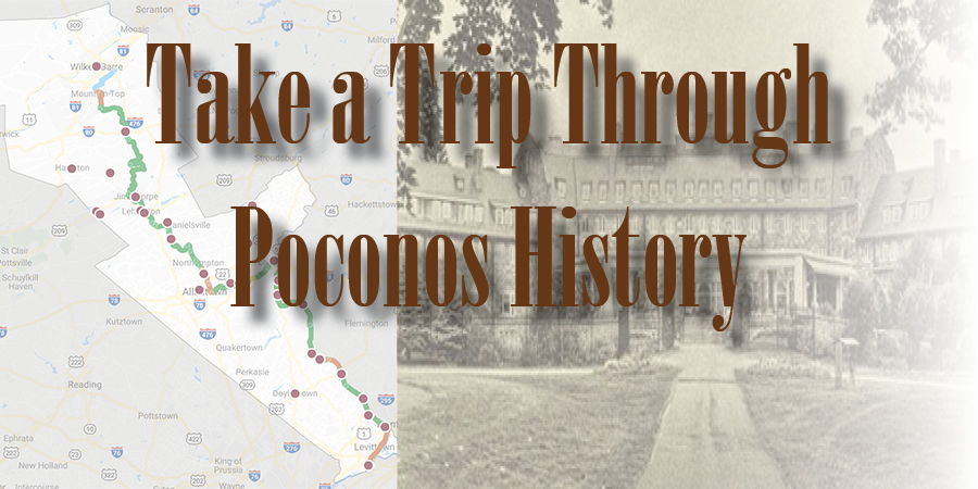 5 Historical Sites to Visit in the Poconos