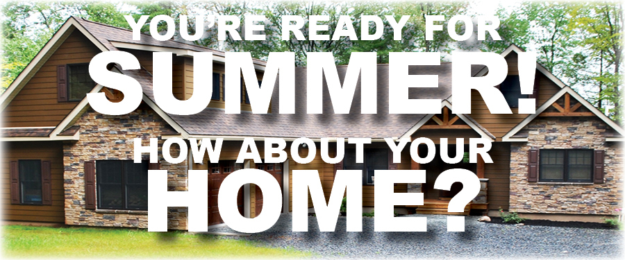 How to Prepare Your Poconos Home for Summer