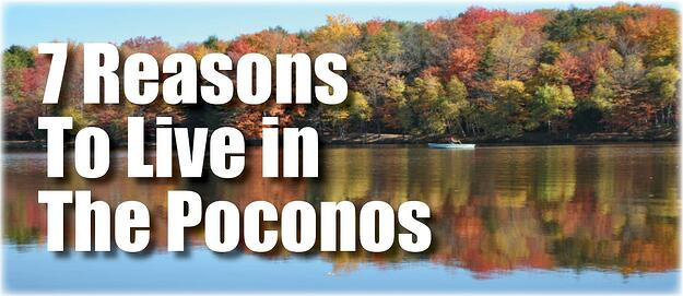 Top-7-Reasons-to-Live-in-the-Poconos.jpg